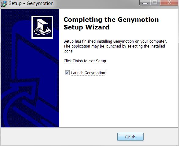 インストール完了 Genymotion起動