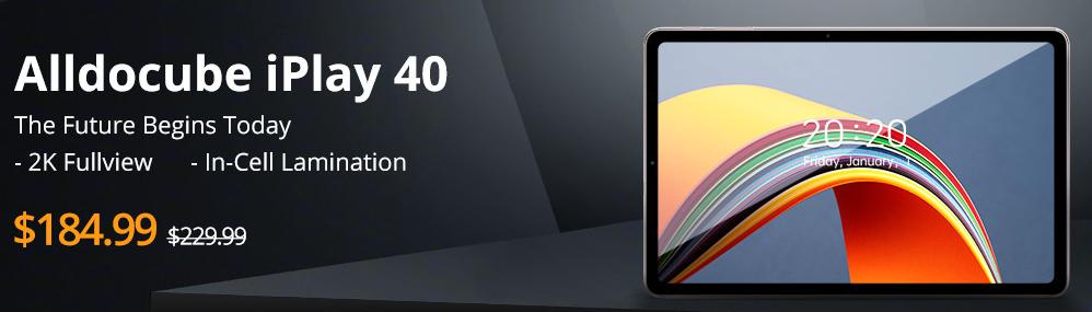 Alldocube iPlay 40 184ドル プレセール